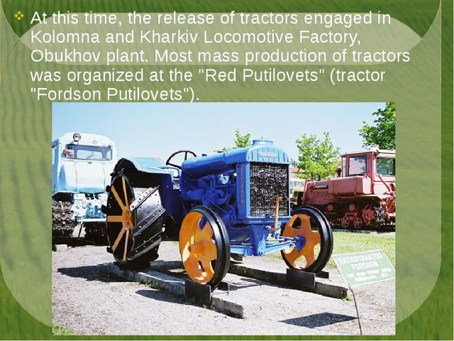At this time, the release of tractors engaged in Kolomna and Kharkiv Locomoti...