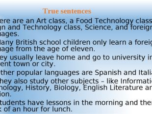 9. There are an Art class, a Food Technology class, a Design and Technology c