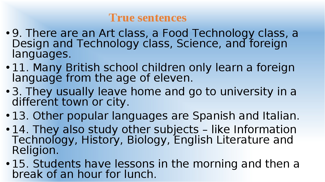 9. There are an Art class, a Food Technology class, a Design and Technology c...