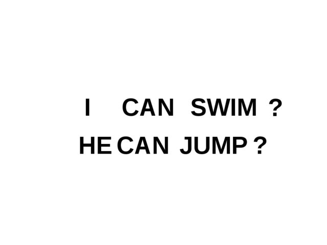 I CAN SWIM ? HE CAN JUMP ?