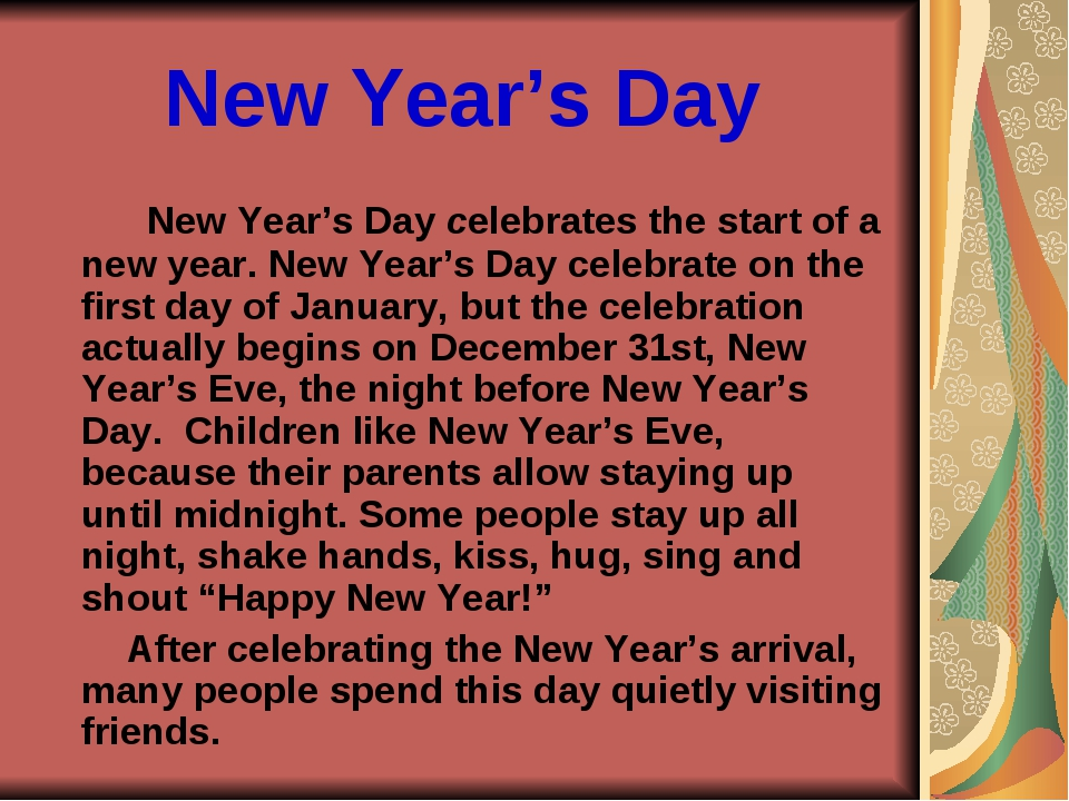 New Year's Day New Year's Day celebrates the start of a new year. New Year's...
