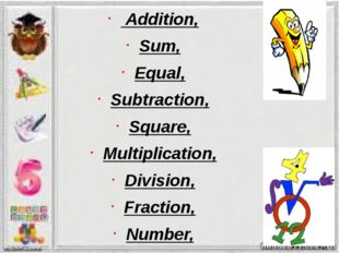 Addition, Sum, Equal, Subtraction, Square, Multiplication, Division, Fractio