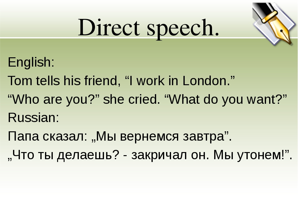 "Direct speech. English: Tom tells his friend, ""I work in London."" ""Who are yo..."