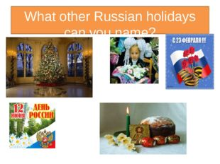 What other Russian holidays can you name?