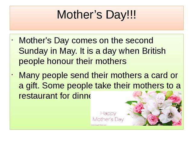 Mother's Day!!! Mother's Day comes on the second Sunday in May. It is a day w...