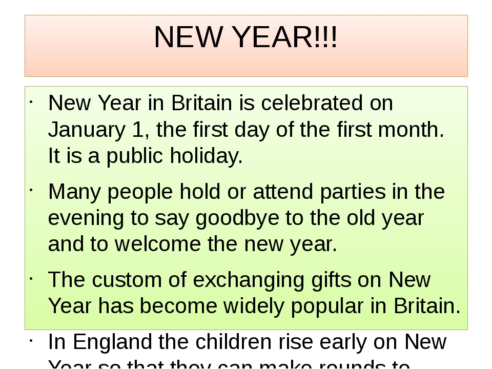NEW YEAR!!! New Year in Britain is celebrated on January 1, the first day of...