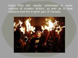 Night fires still rapidly celebrated in many regions of modern Britain, as we