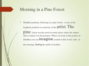 Morning in a Pine Forest Shishkin painting «Morning in a pine forest» is one