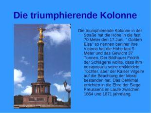Die triumphierende Kolonne Die triumphierende Kolonne in der Straße hat die H