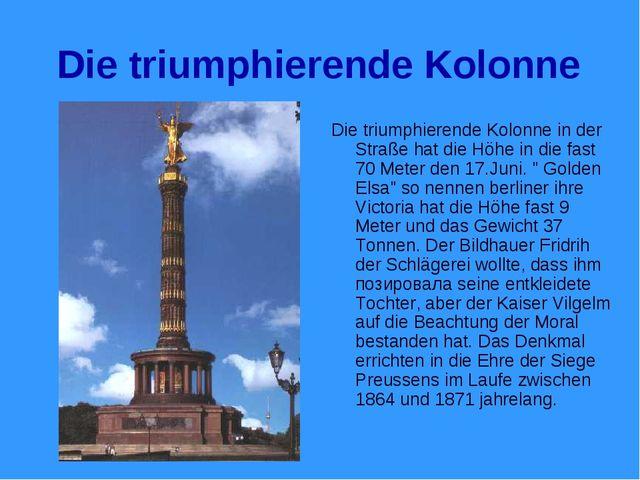 Die triumphierende Kolonne Die triumphierende Kolonne in der Straße hat die H...