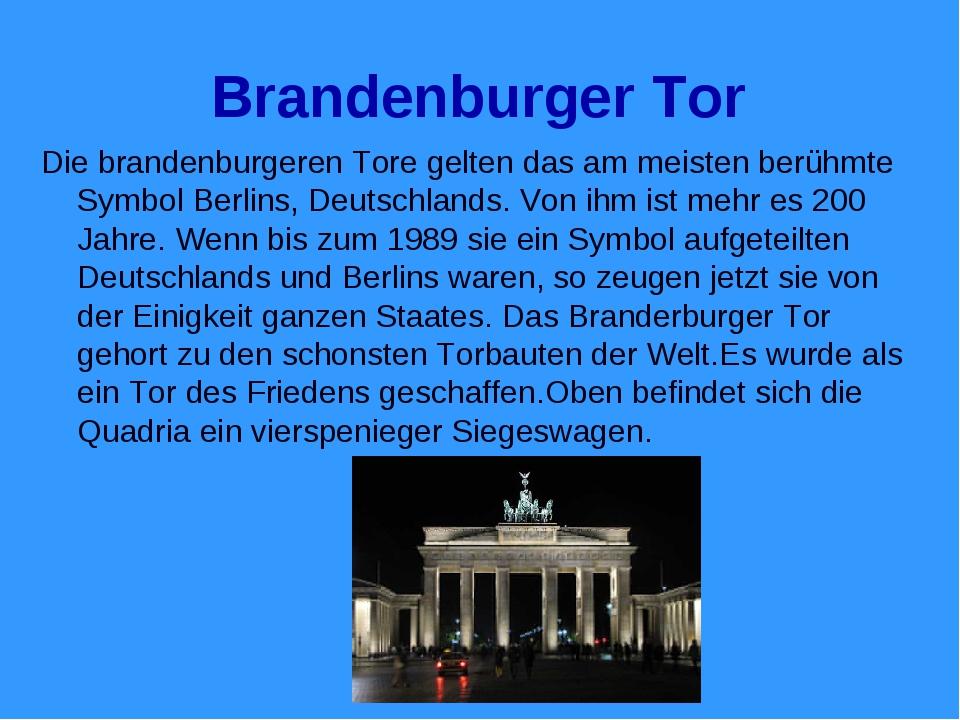 Brandenburger Tor Die brandenburgeren Tore gelten das am meisten berühmte Sym...