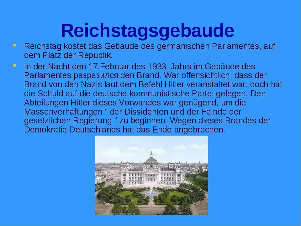 Reichstagsgebaude Reichstag kostet das Gebäude des germanischen Parlamentes,...