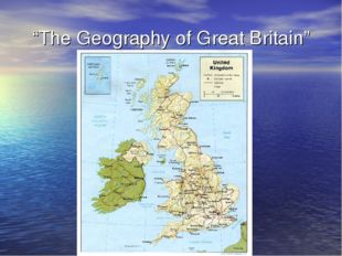 """The Geography of Great Britain"""