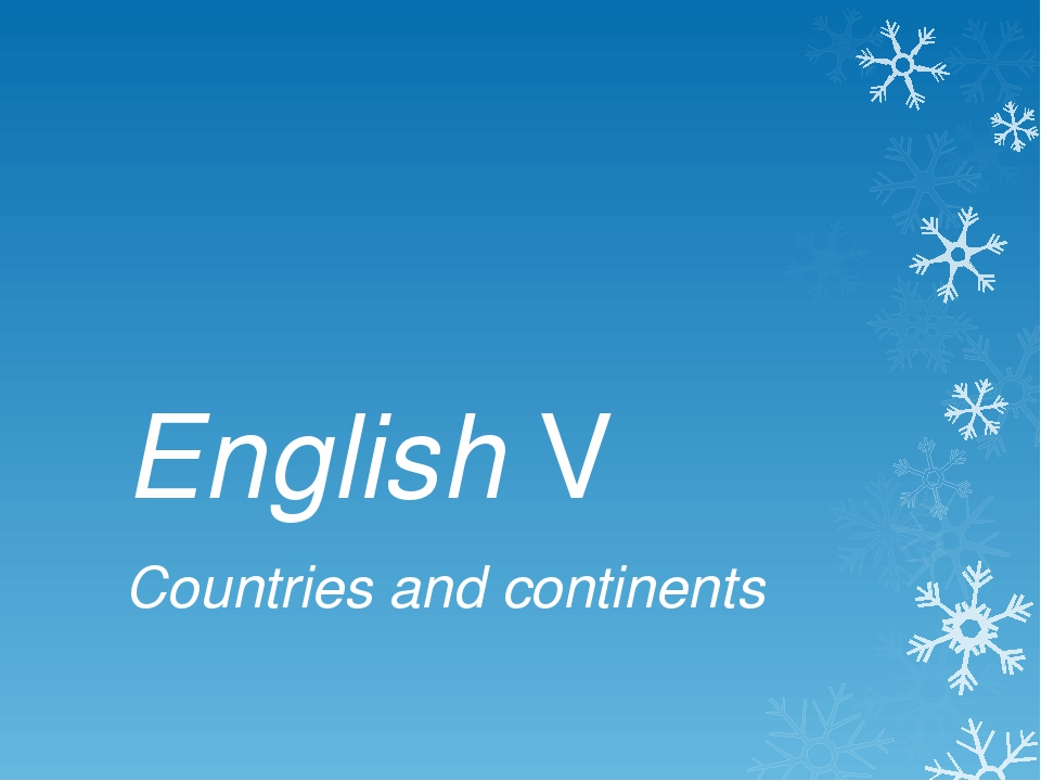 English V Countries and continents
