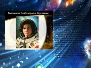 Герой Советского Союза Терешкова Валентина Владимировна Летчик-космонавт СССР