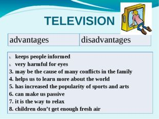 TELEVISION advantages disadvantages keeps people informed very harmful for ey