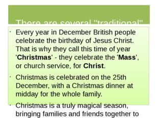 """There are several """"traditional"""" meals you can have at Christmas. Every year"""