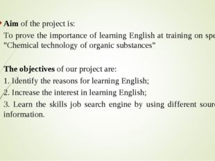 Aim of the project is:   To prove the importance of learning English at train