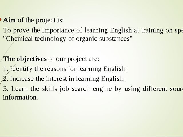Aim of the project is:   To prove the importance of learning English at train...