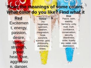 Read the meanings of some colors. What color do you like? Find what it means