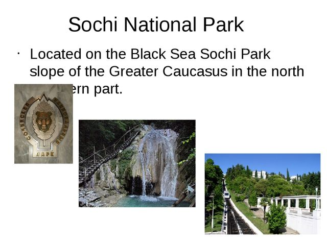 Sochi National Park Located on the Black Sea Sochi Park slope of the Greater...