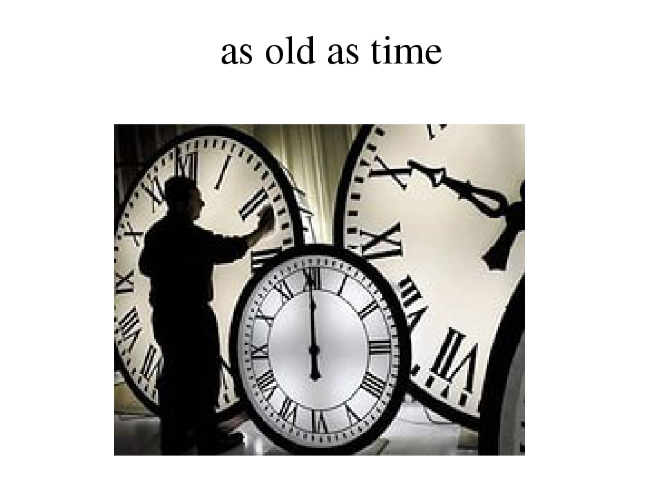 as old as time