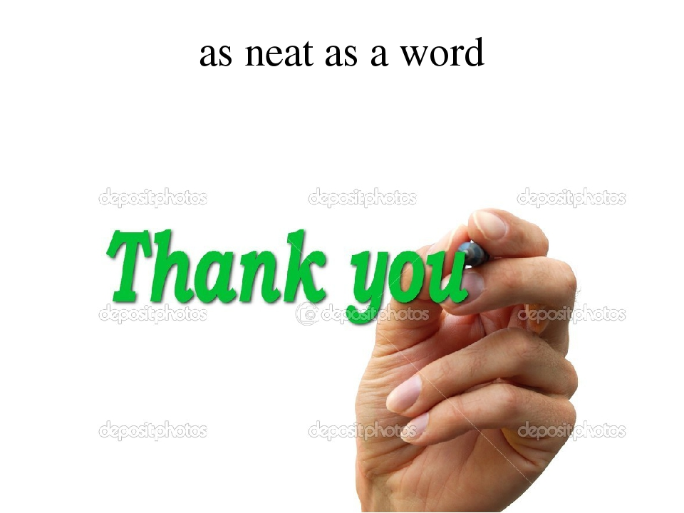 as neat as a word