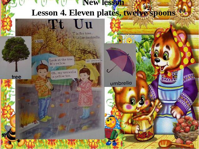 New lesson Lesson 4. Eleven plates, twelve spoons
