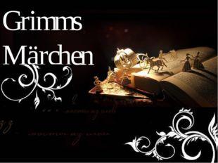 , Grimms Märchen