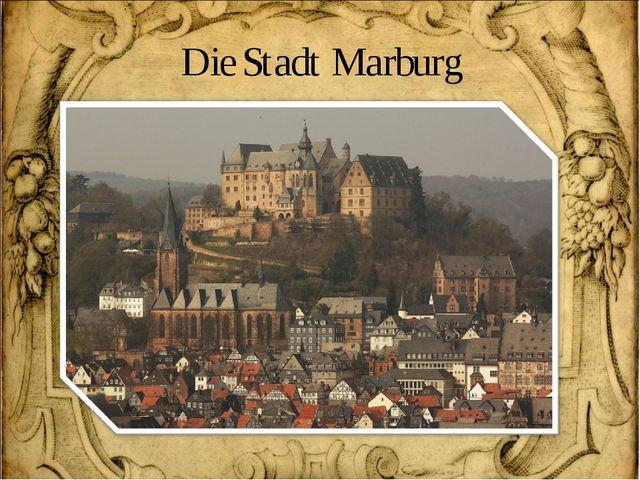 Die Stadt Marburg