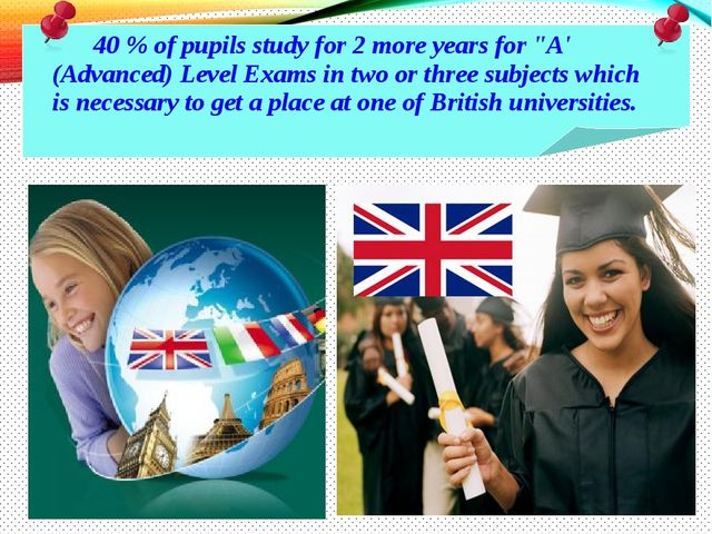 "40 % of pupils study for 2 more years for ""A' (Advanced) Level Exams in two..."