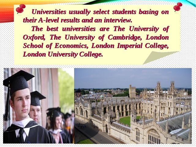 Universities usually select students basing on their A-level results and an...