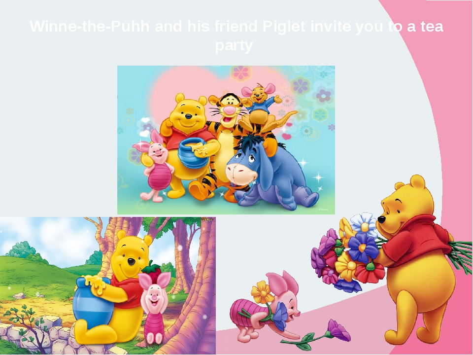 Winne-the-Puhh and his friend Piglet invite you to a tea party