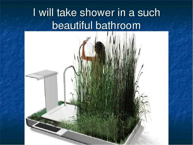 I will take shower in a such beautiful bathroom