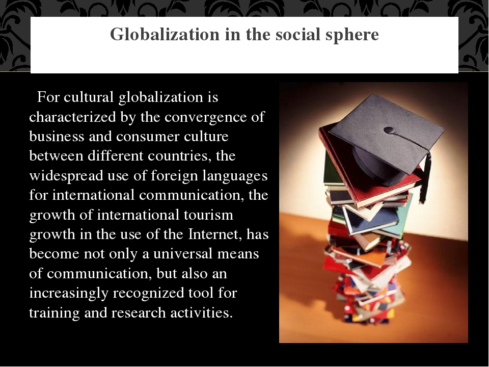 Globalization in the social sphere