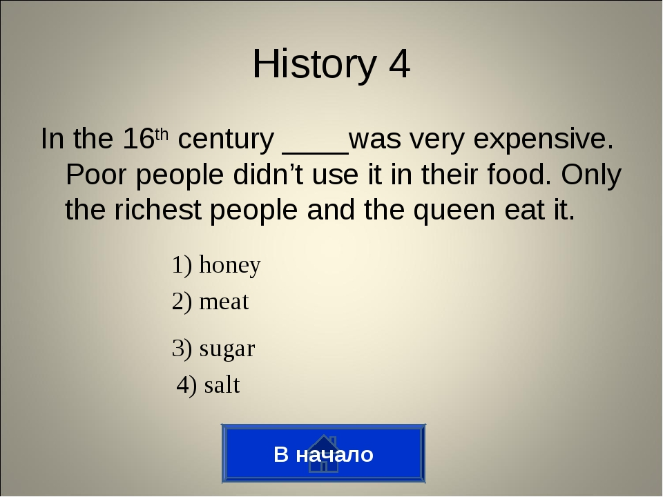In the 16th century ____was very expensive. Poor people didn't use it in thei...