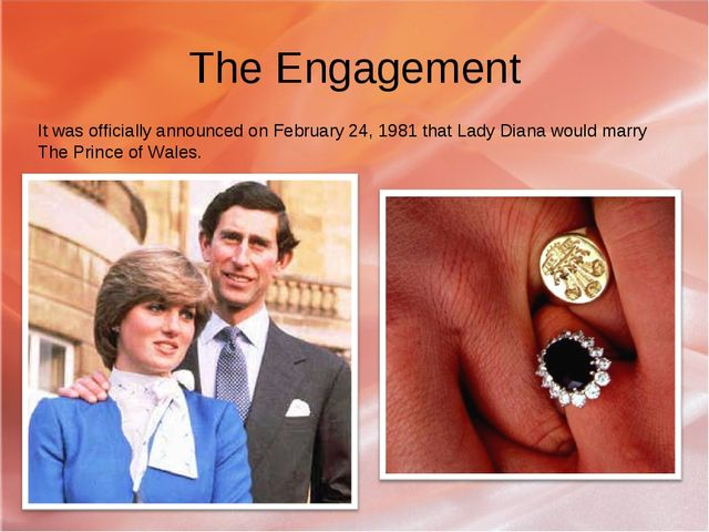 The Engagement It was officially announced on February 24, 1981 that Lady Dia...