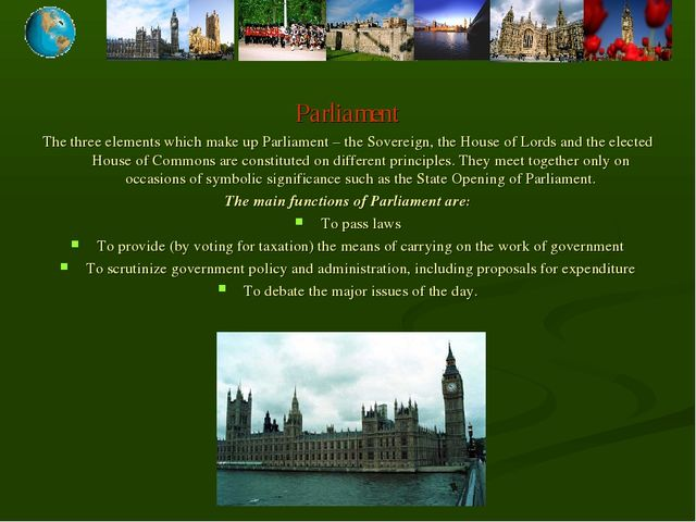 Parliament The three elements which make up Parliament – the Sovereign, the H...