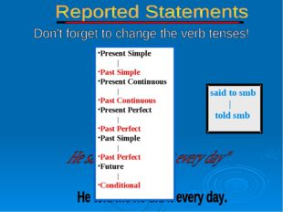 Present Simple | Past Simple Present Continuous | Past Continuous Present Per