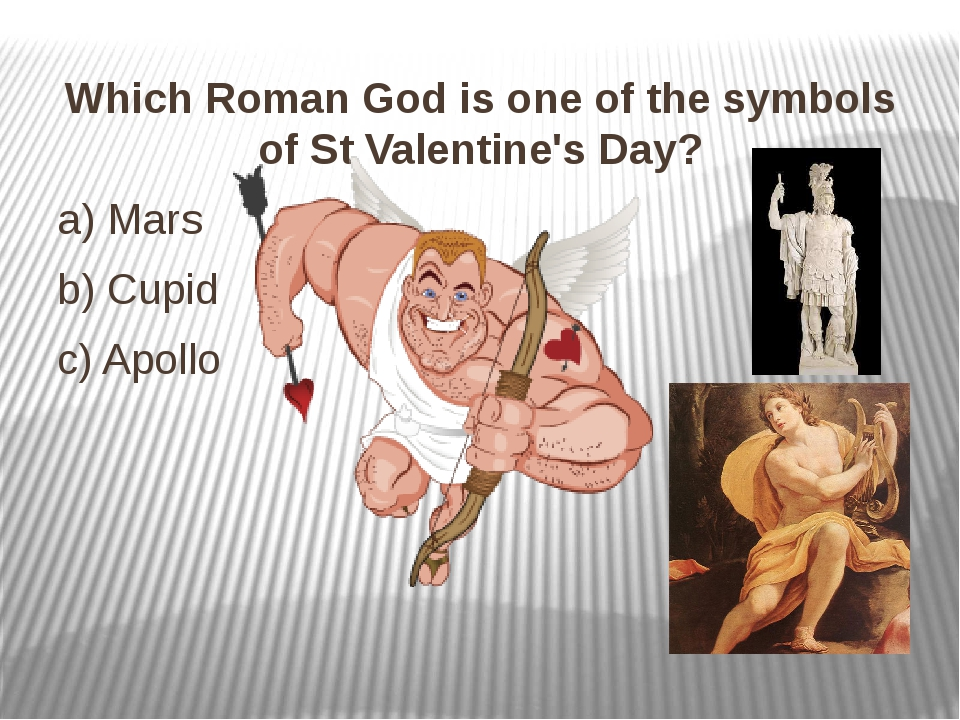 Which Roman God is one of the symbols of St Valentine's Day? Which Roman God...