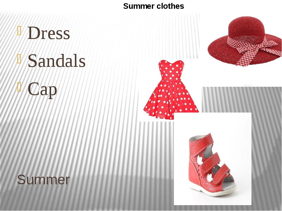 Summer Dress Sandals Cap Summer clothes