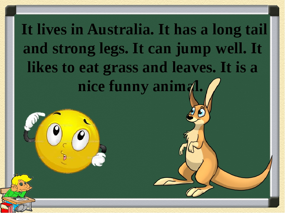 It lives in Australia. It has a long tail and strong legs. It can jump well....