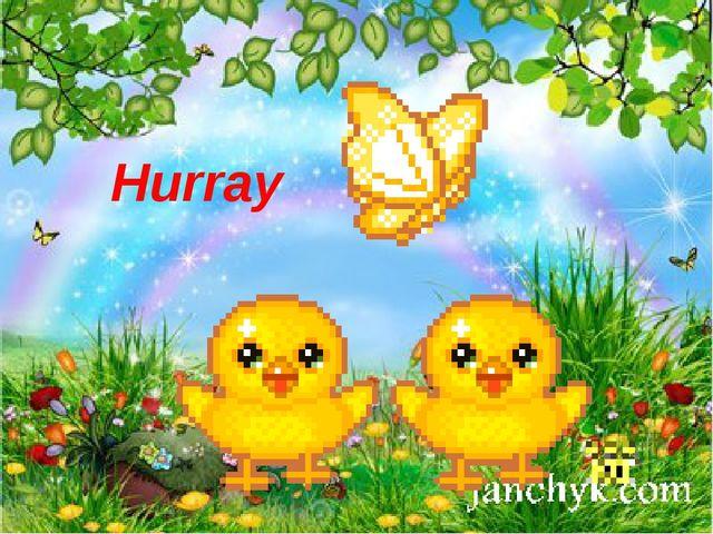Hurray