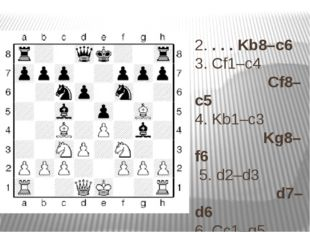 2.. . . Kb8–c6 3. Cf1–c4 Cf8–c5 4. Kb1–c3 Kg8–f6 5. d2–d3 d7–d6 6. Cc