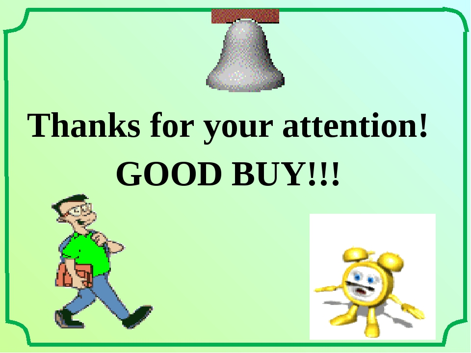 Thanks for your attention! GOOD BUY!!!