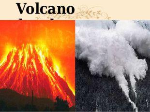 Volcano Avalanche