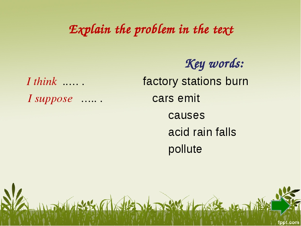 Explain the problem in the text Key words: I think ..… . factory stations bur...