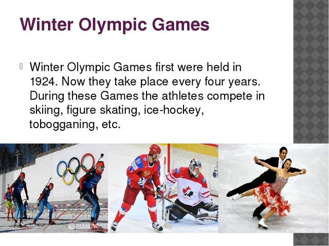 Winter Olympic Games Winter Olympic Games first were held in 1924. Now they t...