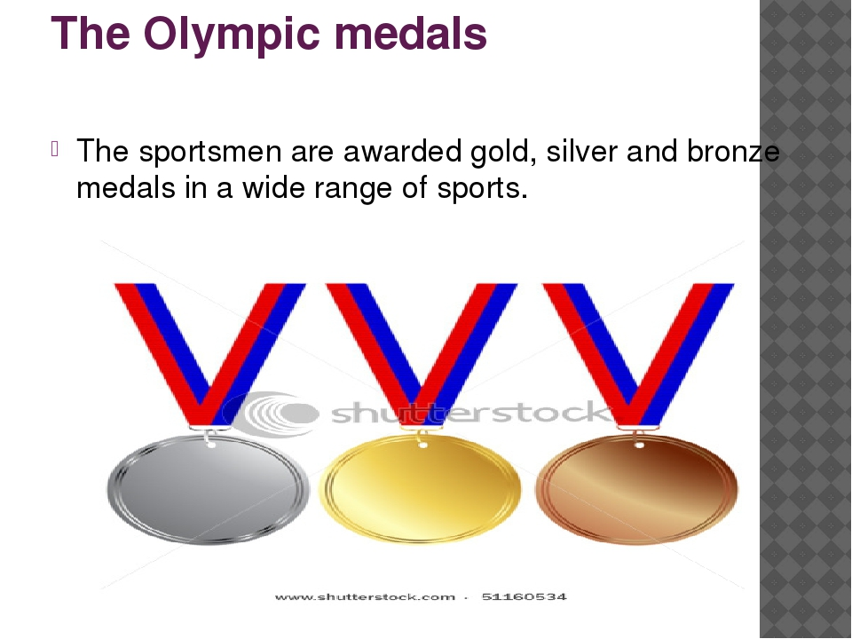 The Olympic medals The sportsmen are awarded gold, silver and bronze medals i...