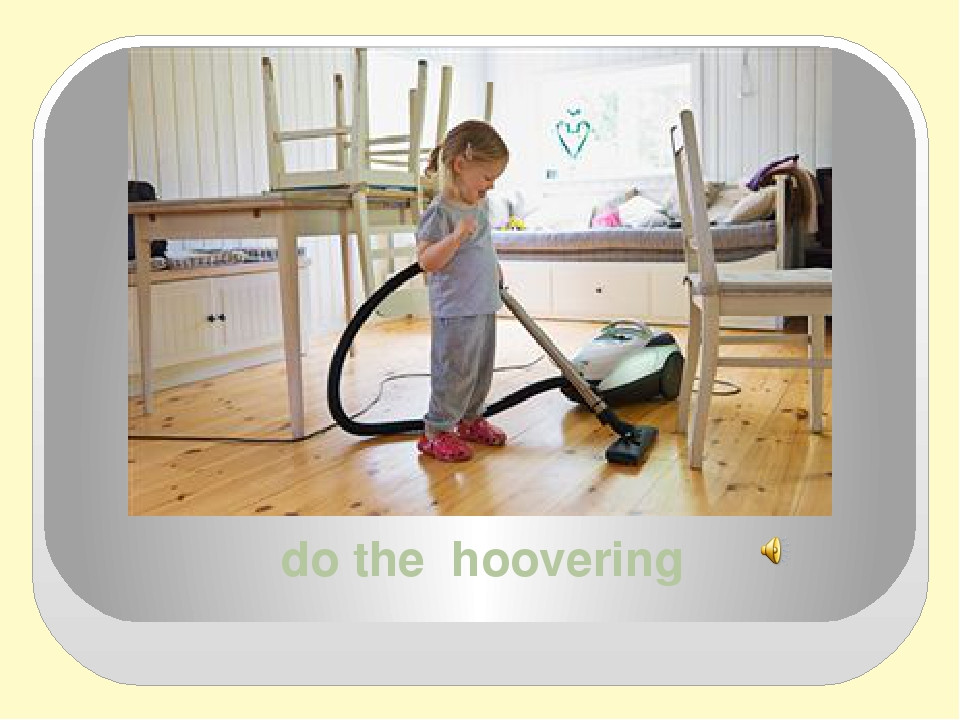 do the hoovering